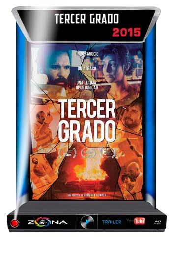Película Tercer Grado 2015
