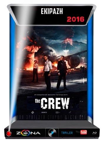 Película The Crew 2016