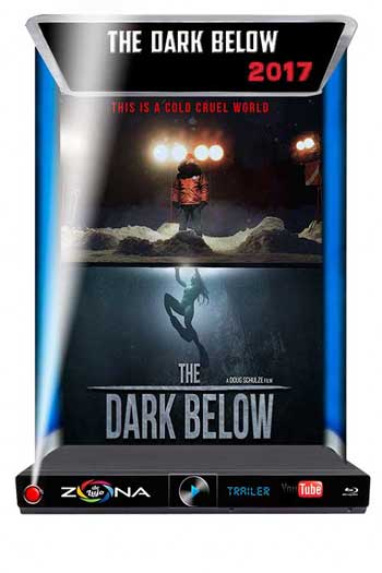 Película The Dark Below 2017