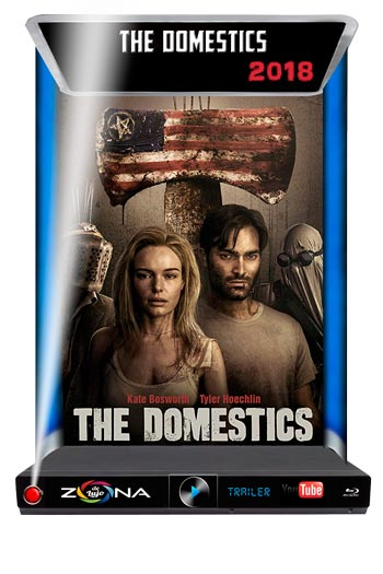 Película The Domestics 2018