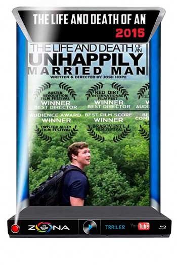 Película The Life and Death of an Unhappily Married Man 2015