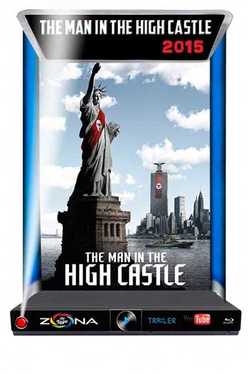 Película The Man in the High Castle 2015