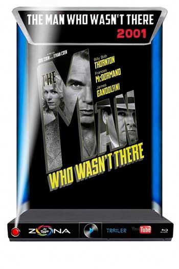 Película El Hombre Que Nunca Estuvo Alli 2001