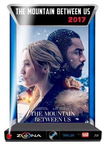 Película The Mountain Between Us 2017