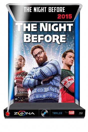 Película The night before 2015