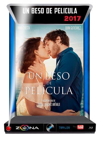 Película un beso de pelicula 2017