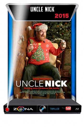 Película Uncle Nick 2015