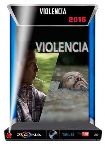Película Violencia 2015