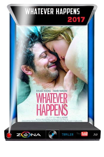 Película Whatever Happens 2017