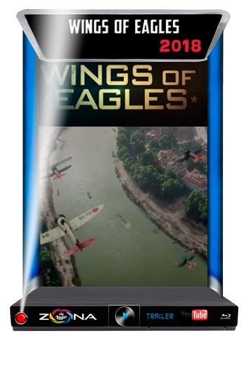 Película Wings of Eagles 2018