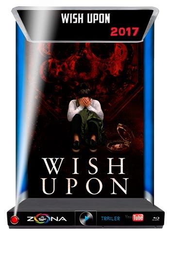 Película Wish Upon 2017