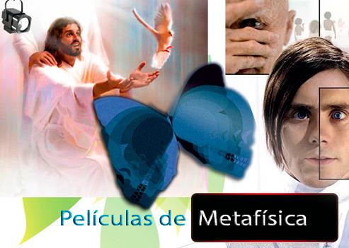 Películas de Metafísica