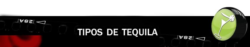 Tipos de Tequila