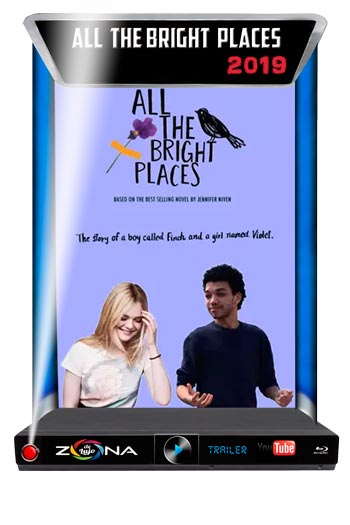 Película All the bright places 2019