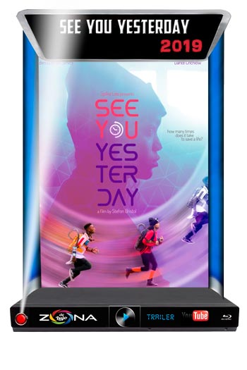 Película See you yesterday 2019