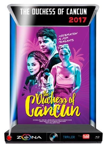 Película The Duchess of Cancun 2017