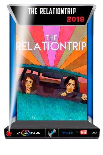Película The Relationtrip 2019