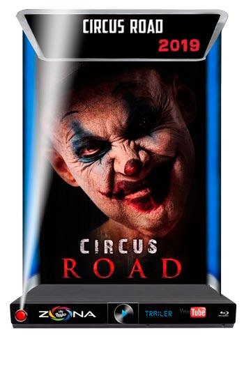 Película Circus Road 2019