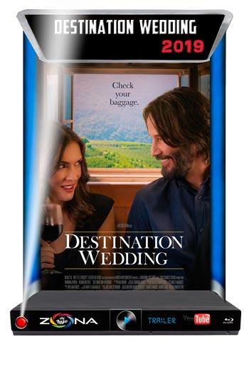 Película Destination Wedding 2019