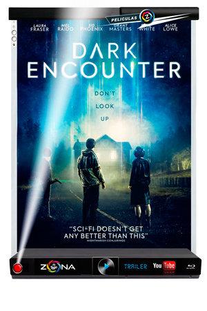 Película Dark Encounter 2019