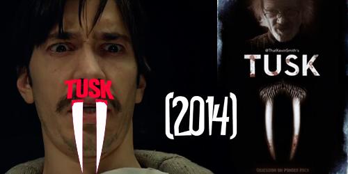 Movie Tusk 2014 awards