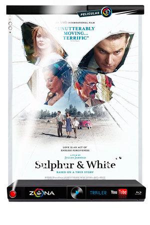 Película Sulphur and White 2020