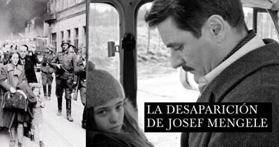 Josef Mengele y su fuga de los campos de concentración