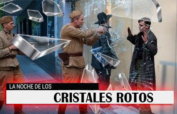 La Noche de los Cristales Rotos (Kristallnacht)