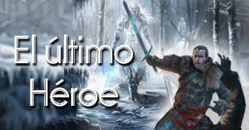 La Lyenda el último Héroe