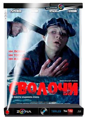 Película Svolochi 2006