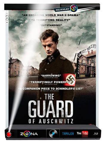 Película The Guard of Auschwitz 2019