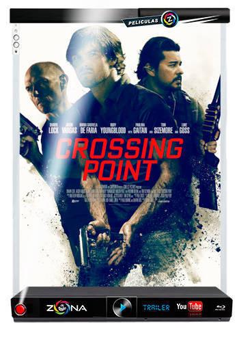 Película Crossing Point 2016