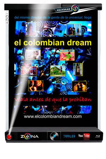 Película El Colombian Dream 2006