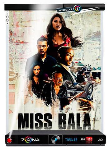 Película miss bala 2019