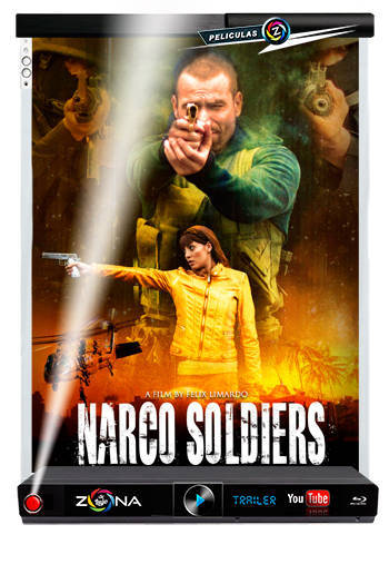 Película Narco Soldier 2019