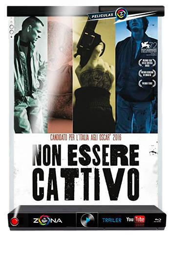 Película Non Essere Cattivo 2015