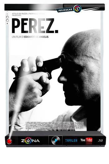 Película Perez 2014