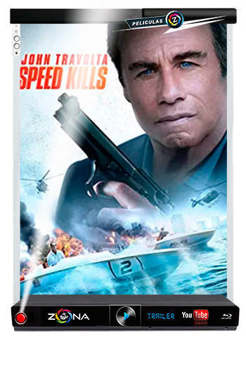 Película Speed Kills 2018