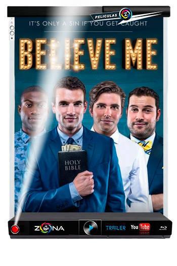Película Believe Me 2014
