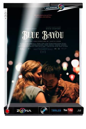 Película blue bayou 2021