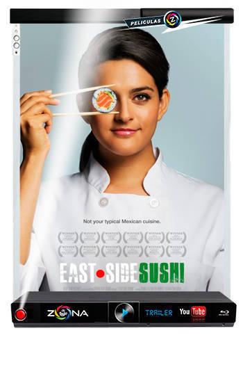 Película East Side Sushi 2015