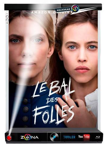 Película Le Bal des Folles 2021