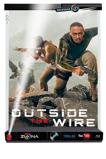 Película Outside the Wire 2021