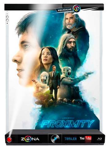 Película Proximity 2020