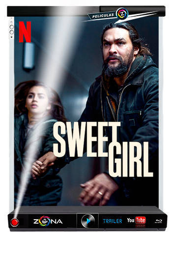Película Sweet Girl 2021