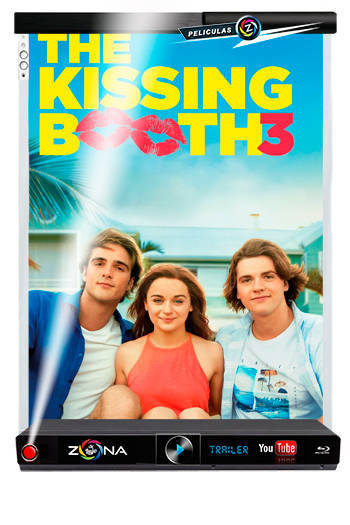 Película The Kissing Booth 3 2021